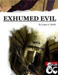 RPG Item: Exhumed Evil