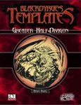 RPG Item: Blackdyrge's Templates: Greater Half-Dragon
