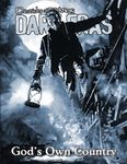 RPG Item: Chronicles of Darkness: Dark Eras: God's Own Country