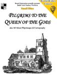 RPG Item: Pilgrims to the Queen of the Gods