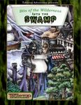 RPG Item: Bits of the Wilderness: Into the Swamp