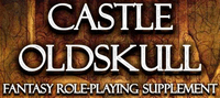Series: Castle Oldskull Fantasy Role-Playing Supplement