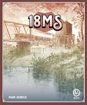 Board Game: 18MS: The Railroads Come to Mississippi