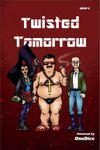 RPG Item: Twisted Tomorrow