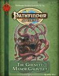 RPG Item: Pathfinder Society Scenario 3-03: The Ghenett Manor Gauntlet