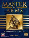 RPG Item: Master at Arms: Shatterskull Adept