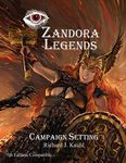 RPG Item: Zandora Legends: Campaign Setting