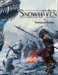 RPG Item: Justin Weaver's Snowhaven 5E Snowpunk Fantasy