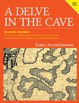 RPG Item: A Delve in the Cave