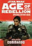 RPG Item: Age of Rebellion Specialization Deck: Soldier Commando