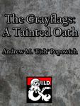 RPG Item: The Grayflags: A Tarnished Oath