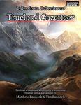RPG Item: Tales from Dalentown: Trueland Gazetteer (OSE)