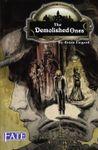 RPG Item: The Demolished Ones