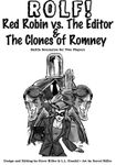 RPG Item: Red Robin vs. The Editor & The Clones of Romney