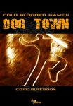 RPG Item: Dog Town: Core Rules