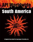 RPG Item: API Worldwide: South America