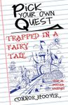 RPG Item: Pick Your Own Quest: Trapped in a Fairy Tale