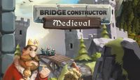 Video Game: Bridge Constructor Medieval