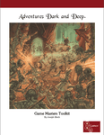 RPG Item: Adventures Dark and Deep: Game Masters Toolkit