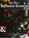 RPG Item: Table Rolls... Underwater Encounters