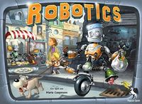 Board Game: Robotics