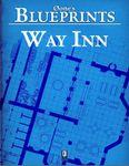 RPG Item: 0one's Blueprints: Way Inn