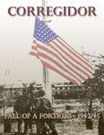 Board Game: Corregidor: Fall of a Fortress -1942/1945