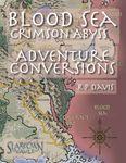 RPG Item: Blood Sea: Crimson Abyss Adventure Conversion