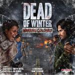 Board Game: Dead of Winter: Warring Colonies