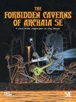 RPG Item: The Forbidden Caverns of Archaia 5E