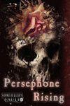 RPG Item: Persephone Rising