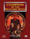 RPG Item: Champions of the Reaching Moon