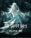 RPG Item: The Ghost Hack