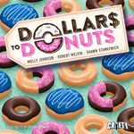 Board Game: Dollars to Donuts