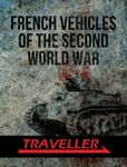 RPG Item: French Vehicles of the Second World War