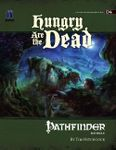 RPG Item: D4: Hungry Are the Dead