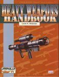 RPG Item: Heavy Weapons Handbook