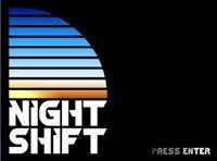 Video Game: Night Shift (2015)