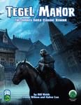 RPG Item: Tegel Manor: Bestiary (S&W)