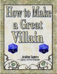 RPG Item: How to Make a Great Villain
