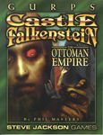 RPG Item: GURPS Castle Falkenstein: The Ottoman Empire