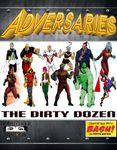 RPG Item: Adversaries: The Dirty Dozen