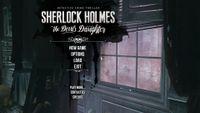 Video Game: Sherlock Holmes: The Devil's Daughter