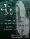 RPG Item: The Endless Death, Volume One: Curses Writ in Blood