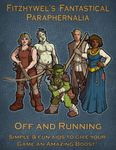 RPG Item: Fitzhywel's Fantastical Paraphernalia: Off and Running