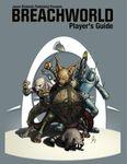 RPG Item: Breachworld Player's Guide