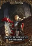 RPG Item: Theaterritter 5: Die Silberne Wehr