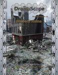 RPG Item: DramaScape Modern Volume 13: Modern Ruins