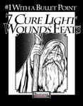 RPG Item: Bullet Points: 7 Cure Light Wounds Feats