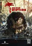 Video Game: Dead Island: Riptide